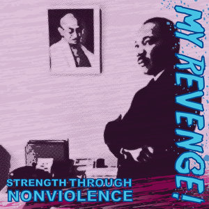 Strength Through Nonviolence