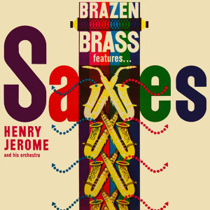 Brazen Brass Features Saxes