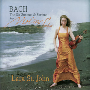 Bach: The Six Sonatas & Partitas for Violin Solo