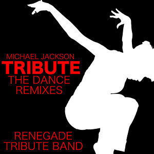 Michael Jackson Tribute The Dance Remixes