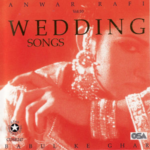 Wedding Songs: Babul Ke Ghar
