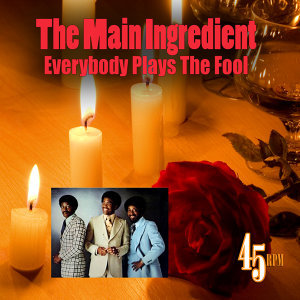 Everybody Plays The Fool (Re-Recorded / Remastered)
