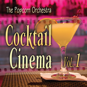 Cocktail Cinema Vol. 1