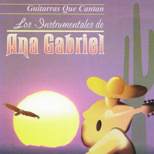 Guitarras que cantan: Los Instrumentales de Ana Gabriel