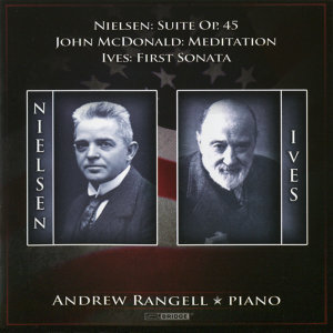 Andrew Rangell Performs Nielsen, McDonald, and Ives