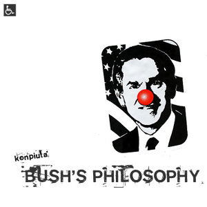 Bush's Philosophy