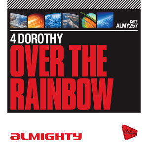 Almighty Presents: Over The Rainbow