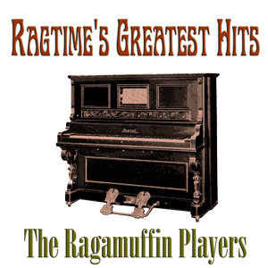 Ragtime's Greatest Hits