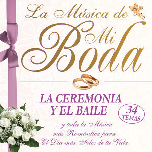 La Música de Mi Boda, Wedding Music
