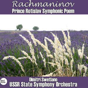 Rachmaninov: Prince Rostislav Symphonic Poem