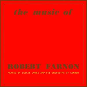 The Music Of Robert Farnon, Vol. 2