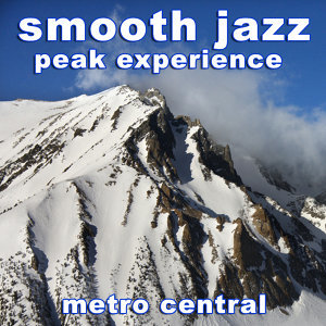 Smooth Jazz Peak Experience