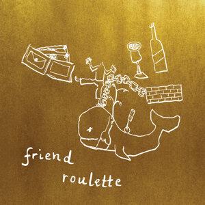 Friend Roulette EP by: Friend Roulette