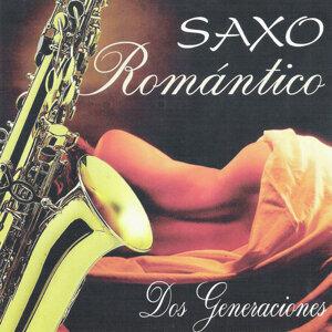 Saxo Romántico: Dos Generaciones