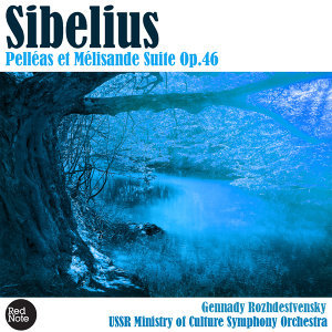 Sibelius: Pelléas et Mélisande Suite Op.46
