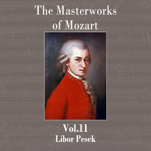 The Masterworks of Mozart, Vol. 11