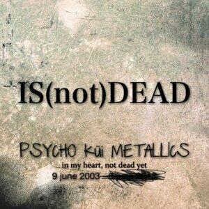 IS (not) DEAD (IS (not) DEAD)
