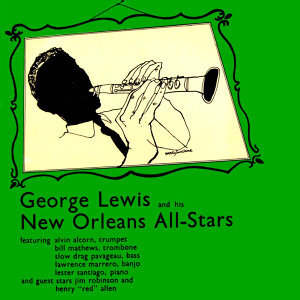 George Lewis & His New Orleans All-Stars