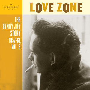 Love Zone (The Benny Joy Story 1957-61, Vol. 5)