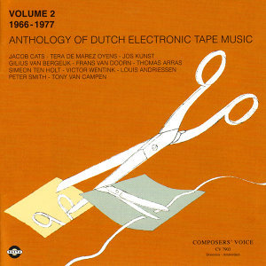 Anthology of Dutch Electronic Tape Music Vol. 2 - 1966-1977