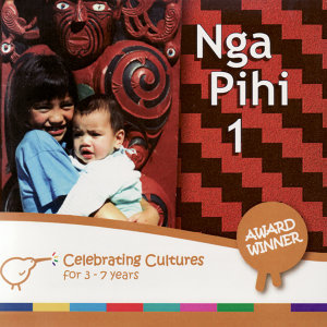Nga Pihi 1 - Maori Songs for Children