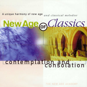 New Age of Classics - Contemplation and Consolation