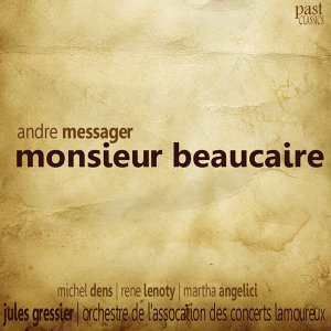 Messager: Monsieur Beaucaire