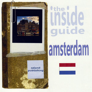 The Inside Guide To Amsterdam