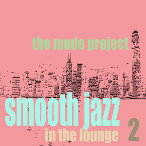 Smooth Jazz In the Lounge 2
