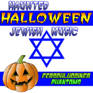 Haunted Halloween Jewish Music