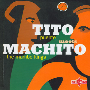 Tito Puente Meets Machito The Mambo Kings