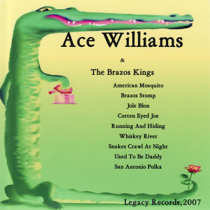 Ace Williams & The Brazos Kings