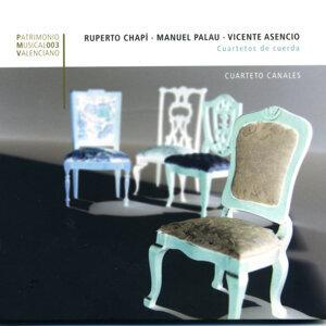 Chapi, Palau, Asencio, String Quartets