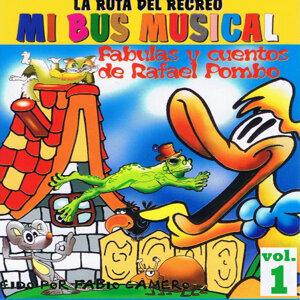 Mi Bus Musical Volume 1 – Fabulas y Cuentos de Rafael Pombo