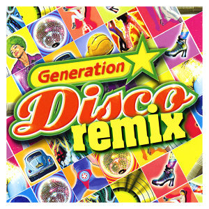 Generation Disco Remix