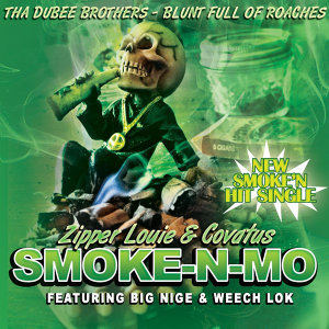 Smoke-N-Mo (feat. Big Nige & Weech Lok)