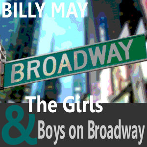 The Girls and Boys on Broadway