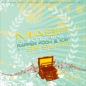 Mash/Be Sure