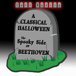 Classical Halloween, The Spooky Side of Beethoven