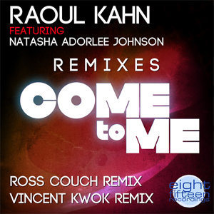 Come To Me (The Remixes)