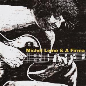 Michel Leme & A Firma