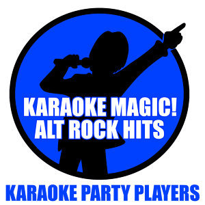 Karaoke Magic! Alt Rock Hits