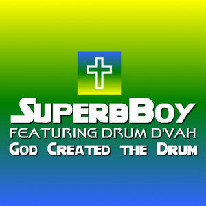 God Created the Drum