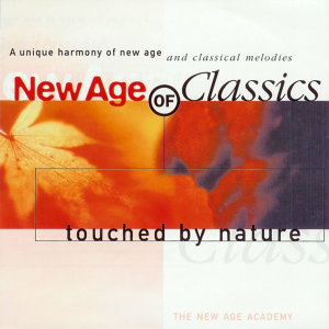 New Age of Classics - Touched By Nature