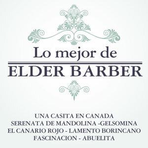 Lo Mejor De Elder Barber