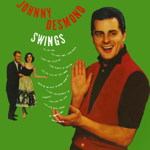 Johnny Desmond Swings