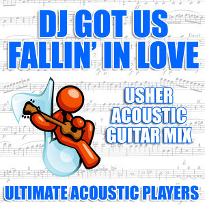 DJ Got Us Fallin' In Love (Usher Acoustic Guitar Mix)