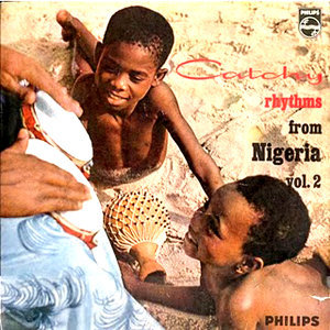 Catchy Rhythms from Nigeria Vol 2