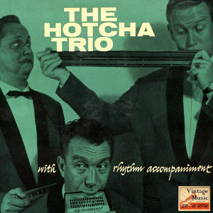 "Vintage Jazz Nº 39 - EPs Collectors, ""Hotcha Trio With Rhythm Accompaniment"""