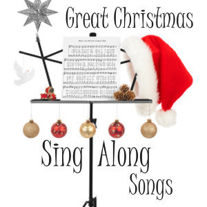 Sing Along Christmas Songs - Great Christmas Sing Alongs
